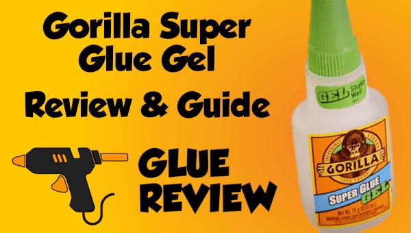 Gorilla Super Glue Gel Review