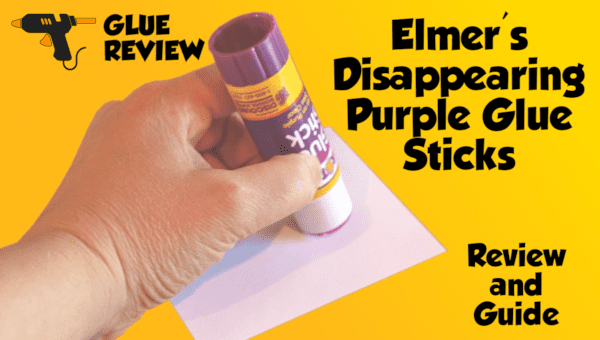 Elmers All Purpose Disappearing Purple Glue Sticks Review