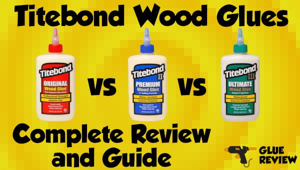 Titebond Glue Review Guide