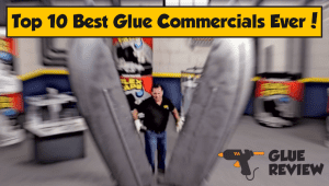 Best Glue Commercials