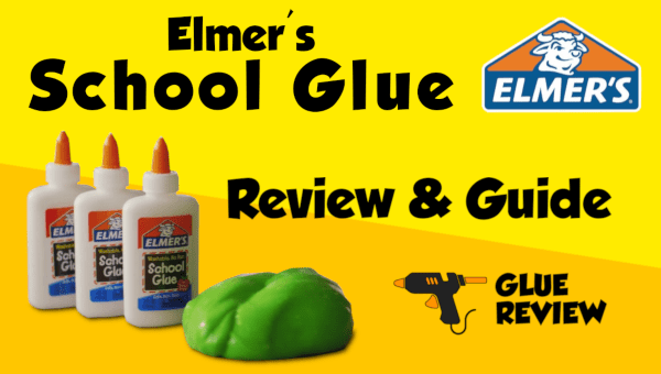 Elmer's School Glue Review and Guide