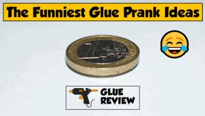 Glue Prank Ideas