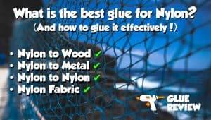 Best Glue for Nylon