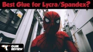 Best Glue for Lycra / Spandex