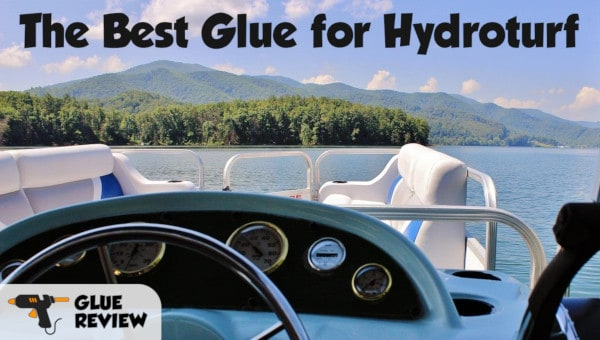 Best Glue for Hydroturf
