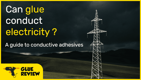 Does Glue Conduct Electricity?