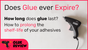 Does Glue Expire?